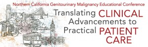 Northern California Genitourinary Malignancy Educational Conference